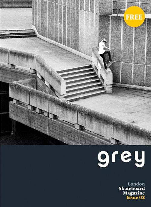 Grey Skateboard Magazine Londra