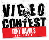 Tony Hawk Project 8 Video Contest